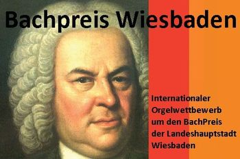 Bachpreis Wiesbaden - International Organ Competition, 2005